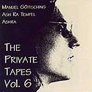 The Private Tapes Vol. 6